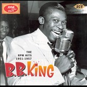 B.B. King: His RPM Hits 1951-1957