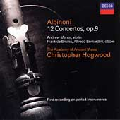 Albinoni: 12 Concertos Op 9 / Hogwood, Manze, et al