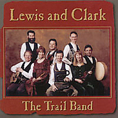 Trail Band: Lewis and Clark