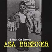 Asa Brebner: I Walk the Streets