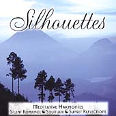 Various Artists: Silhouettes: Meditative Harmonies