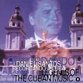 Daniel Santos: Legends of Cuban Music, Vol. 6
