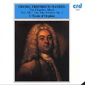 Handel: The Chamber Music Vol III- The Trio Sonatas, Op 2