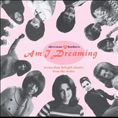 Various Artists: Dream Babes, Vol. 1: Am I Dreaming?