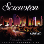 Various Artists: Screwston: The Day Houston Died [PA] [Slow]