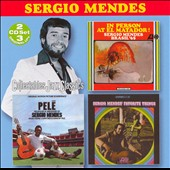 Sergio Mendes: In Person at El Matador/Pele/Sergio Mendes' Favorite Things