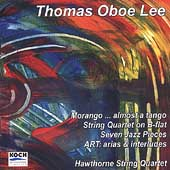 Lee: Morango... Almost a Tango, etc / Hawthorne Quartet