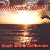 Music of the Californias / Westwind Brass