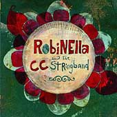 Robinella: Robinella & the CC String Band [2003]