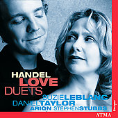 Handel: Love Duets / LeBlanc, Taylor, Stubbs, Arion Ensemble