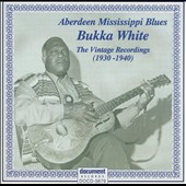 Bukka White: Aberdeen Mississippi Blues