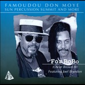 Don Moye/Sun Percussion Summit/Famoudou Don Moye: For Bobo *