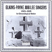 Elkins-Payne Jubilee Singers: In Chronological Order (1923-1929)