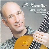 La Romantique - Mertz, Schubert / David Leisner