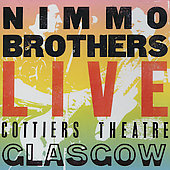 The Nimmo Brothers: Live Cottiers Theatre