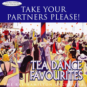 Ray Hamilton: Take Your Partners Please!: Tea Dance Favourites