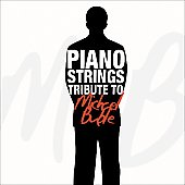Tribute Sounds: Piano Strings Tribute to Michael Buble