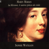 Marais: La R&ecirc;veuse, etc / Sophie Watillon, et al