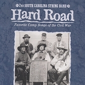2nd South Carolina String Band: Hard Road