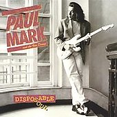 Paul Mark: Disposable Soul