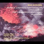 Max Schubel: Orchestral Music / David Oberg, et al