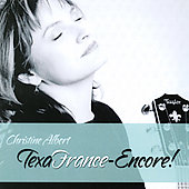Christine Albert: Texafrance Encore