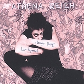 Athena Reich (Singer/Songwriter): Stranger Things Have Happened