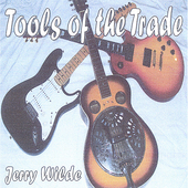 Jerry Wilde: Tools of the Trade