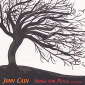 John Cain: Songs for Peace: Solo Guitar