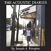Joseph A. Peragine: The Acoustic Diaries
