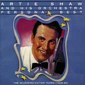 Artie Shaw & His Orchestra: Personal Best
