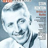 Stan Kenton: Artistry in Rhythm [Capitol]