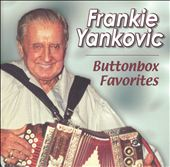 Frankie Yankovic: Buttonbox Favorites