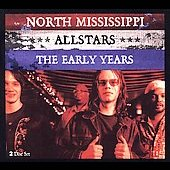 North Mississippi Allstars: The Early Years