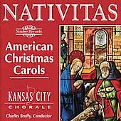 Nativitas - American Carols / The Kansas City Chorale