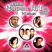 Various Artists: Arabian Super Hits 2006