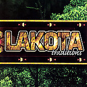 Various Artists: Lakota Traditions