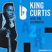 King Curtis: Azure [Bonus Tracks] [Remaster]