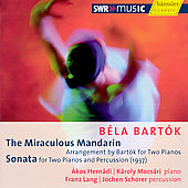 Bartók: The Miraculous Mandarin, Sonata for Two Pianos