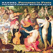 Handel: Il parnasso in festa HWV 73 / Matthew Halls, King's Consort, et al