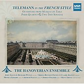 Telemann in the French Style / Hanoverian Ensemble
