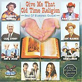 Various Artists: Give Me That Old Time Religion