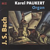 Bach: Organ Works / Karel Paukert