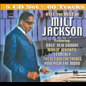 Milt Jackson: Only the Best of Milt Jackson [Box]