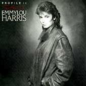 Emmylou Harris: Profile, Vol. 2: The Best of Emmylou Harris