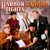 Harbor Lights: The  Next Level