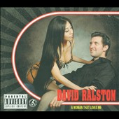 David Ralston: A Woman That Loves Me [PA] [Digipak]