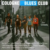 Cologne Blues Club: Our Streets