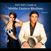 Amir Sofi: Amir Sofi's Guide To Middle Eastern Rhythms, Vol. 2 [Digipak]