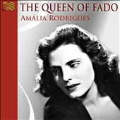 Amália Rodrigues: The  Queen of Fado
